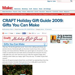 CRAFT Holiday Gift Guide 2009: Gifts You Can Make : Daily source of DIY craft projects and inspiration, patterns, how-tos