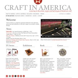 Craft In America / Welcome to Craft in America