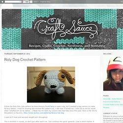 Craft Sauce: Roly Dog Crochet Pattern