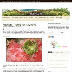 Kids Craft Tutorial - Papier Mache Fairy Bowls