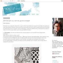 Me, My Craft and I: Zentangle ou l'art du gribouillage!