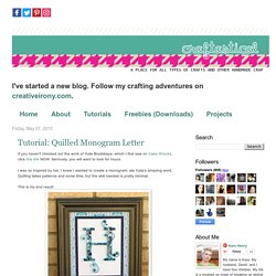 Craftastical!: Tutorial: Quilled Monogram Letter