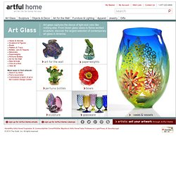 Artful Home - artful glass