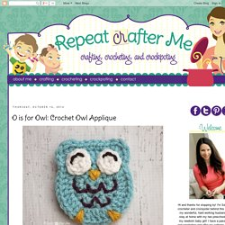 O is for Owl: Crochet Owl Applique