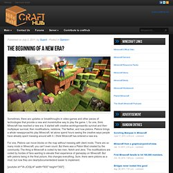 The beginning of a new era? | CraftHub