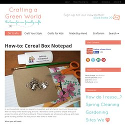 Cereal Box Notepad – Crafting a Green World