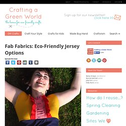 Fab Fabrics: Eco-Friendly Jersey Options – Crafting a Green World