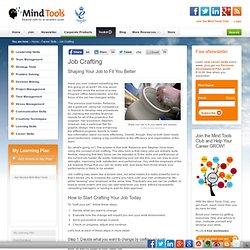 Job Crafting - Career Development From MindTools.com