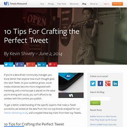 10 Tips For Crafting the Perfect Tweet