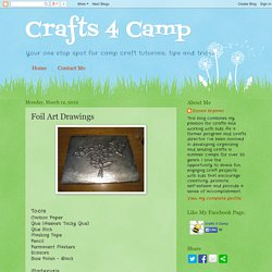 Crafts 4 Camp: Foil Art Drawings