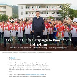 Xi's China Crafts Campaign to Boost Youth Patriotism