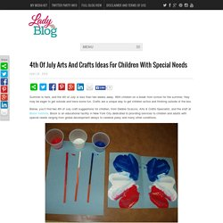4th Of July Arts And Crafts Ideas For Children With Special Needs