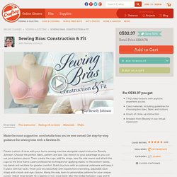 Sew Your Own Bra in Craftsy's Sewing Bras: Construction & Fit