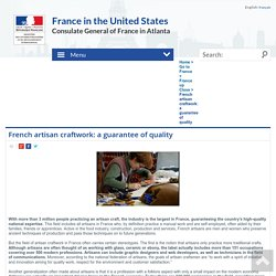French artisan craftwork: a guarantee of quality - France in the Southeast region