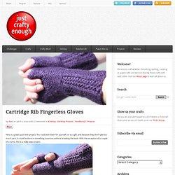 Cartridge Rib Fingerless Gloves