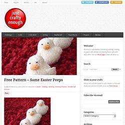 Free Pattern – Some Easter Peeps