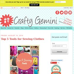 Top 5 Tools for Sewing Clothes