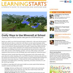Crafty Ways to Use Minecraft at School