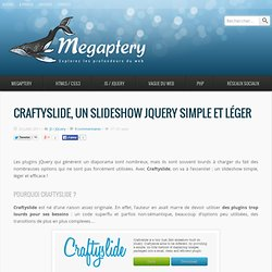 Craftyslide, un slideshow jQuery simple et léger - Megaptery