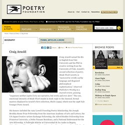 Craig Arnold : The Poetry Foundation : Find Poems and Poets. Dis