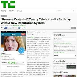 """Reverse Craigslist"" Zaarly Celebrates Its Birthday With A New Reputation System"