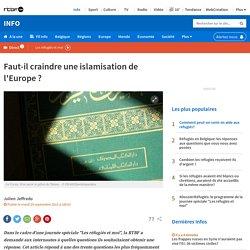 Faut-il craindre une islamisation de l'Europe ?
