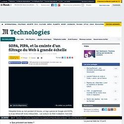 SOPA, PIPA, et la crainte d'un filtrage du Web à grande échelle