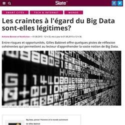 Les craintes à l'égard du Big Data sont-elles légitimes?