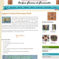Crakers à l'huile d'olive façon Tuc®