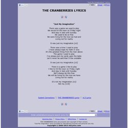 THE CRANBERRIES LYRICS - Just My Imagination