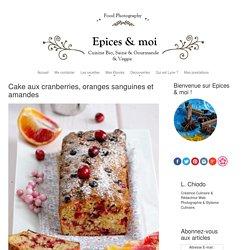Cake aux cranberries, oranges sanguines et amandes