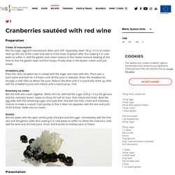 Cranberries sautéed with red wine