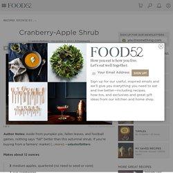 Cranberry-Apple Shrub Recipe on Food52
