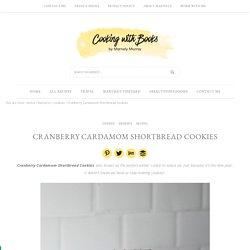 Cranberry Cardamom Shortbread Cookies