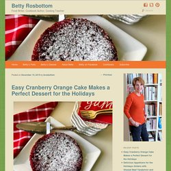 Easy Cranberry Orange Cake Makes a Perfect Dessert for the Holidays