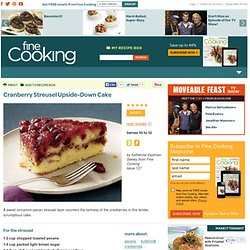 Cranberry Streusel Upside-Down Cake