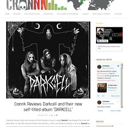 "Crannk Reviews Darkcell and their new self-titled album ""DARKCELL"" -"