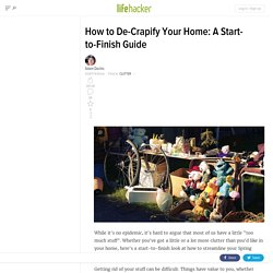 How to De-Crapify Your Home: A Start-to-Finish Guide