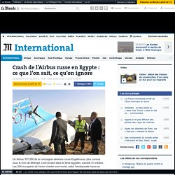 Crash de l'Airbus russe en Egypte : ce que l'on sait, ce qu'on ignore