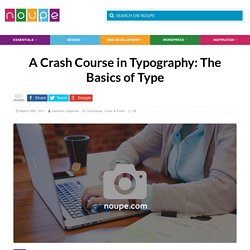 A Crash Course in Typography: The Basics of Type