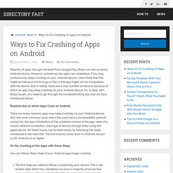 Ways to Fix Crashing of Apps on Android – Directory Fast