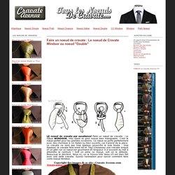 2- Faire un noeud de cravate : apprendre à faire un noeud de cravate: Le noeud de Cravate Windsor