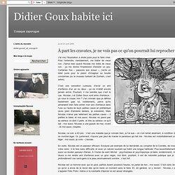 Hommage de Didier Goux