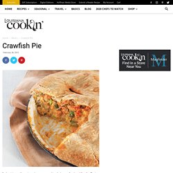 Crawfish Pie - Louisiana Cookin