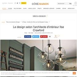 Ilse Crawford designer : son parcours et son actualité - 30/11/16