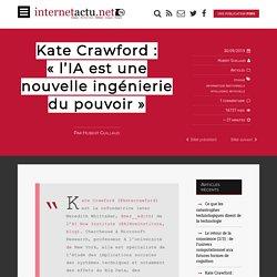 Kate Crawford : «l'IA est une nouvelle ingénierie du pouvoir»