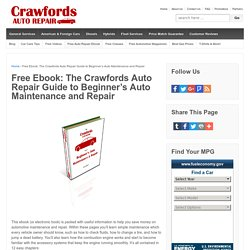 Free Ebook: The Crawfords Auto Repair Guide to Beginner's Auto Maintenance and Repair - Crawfords Auto Repair