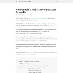 How Google's Web Crawler Bypasses Paywalls - Elaine's Idle Mind