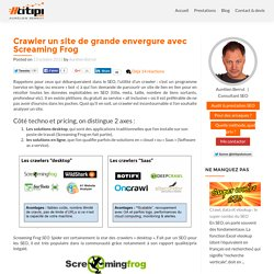 Crawler un site de grande envergure avec Screaming Frog - Htitipi