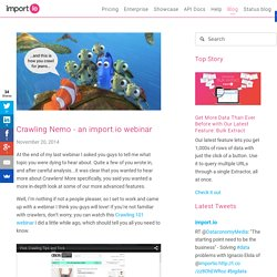 Crawling Nemo - an import.io webinar — import.io blog